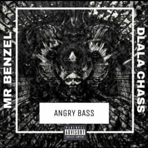 Download Mr Benzel Angry Bass Mp3 Fakaza