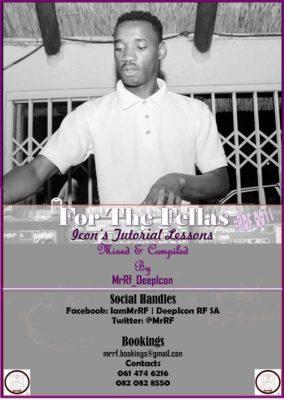 DOWNLOAD MrRF DeepIcon For The Fellas #RDF011 Mp3 Fakaza
