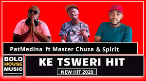 DOWNLOAD Pat Medina Ke Tsweri hit Ft. Master Chuza and Spirit (Original) Mp3 Fakaza