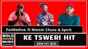 DOWNLOAD Pat Medina Ke Tsweri hit Ft. Master Chuza and Spirit (Original) Mp3 Fakaza