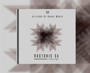 DOWNLOAD Roctonic SA Bottom Line Mp3 Fakaza