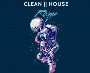 DOWNLOAD Roque Clean House EP Zip