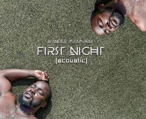 Download Wandile Mbambeni First Night Mp3 Fakaza
