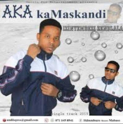 AkA KaMaskandi Izinyembezi Zesilima Mp3 Download Fakaza