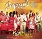 Album Joyous Celebration Vol 19 Back to the Cross Download Zip Fakaza