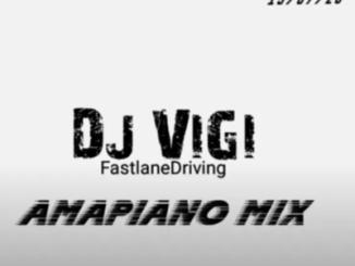 DOWNLOAD DJ Vigi Amapiano Mix vol.5 Mp3 Fakaza
