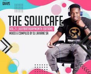 Dj Jaivane The SoulCafe Vol. 21 Mp3 Fakaza Download