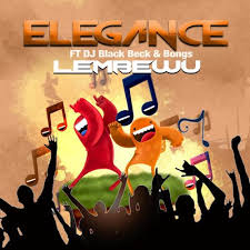 DOWNLOAD Elegance Lembewu Ft. DJ Black Beck & Bongs Mp3 Fakaza Music
