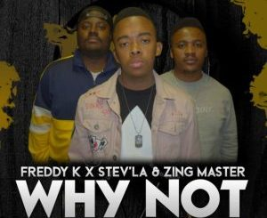 Freddy K & Stev'La Ke Nna Mp3 Fakaza Download