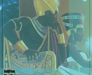 DOWNLOAD InQfive The Throne (Original Mix) Mp3 Fakaza