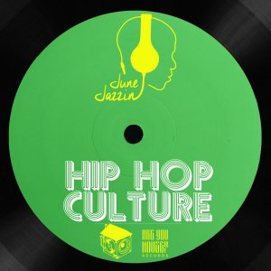 DOWNLOAD June Jazzin Hip Hop Culture Mp3 Fakaza