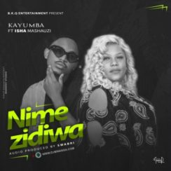 Kayumba Nimezidiwa Mp3 Fakaza Download