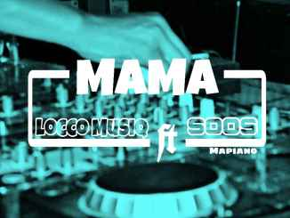 Locco MusiQ Mama Mp3 Fakaza Download
