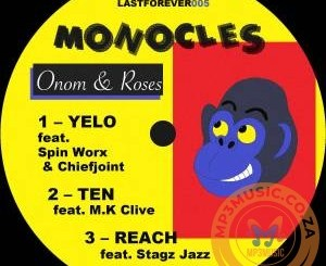 Monocles Yelo Mp3 Fakaza Download