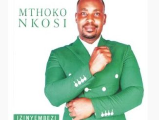 Mthoko Nkosi Izinyembezi Mp3 Download Gospel Songs