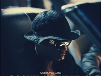 DOWNLOAD Quickfass Cass You Know The Vibes Mp3 Fakaza