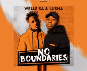 DOWNLOAD Welle SA & Lusha Maboneng Mp3 Fakaza