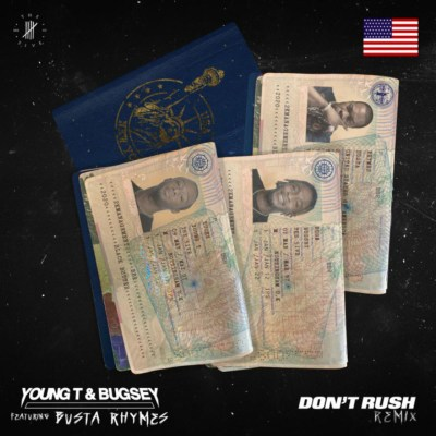 Young T & Bugsey Don't Rush Remix Mp3 Download