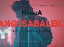 DOWNLOAD Maraza Angisabaleki Video