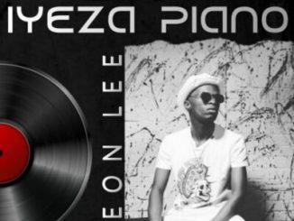 Fakaza Music Download Leon Lee Iyeza Piano Album Zip