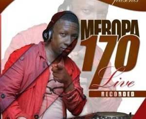 Fakaza Music Download Ceega Wa Meropa 170 Mp3
