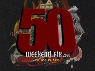 Fakaza Music Download Dj Ice Flake WeekendFix 50 Mp3