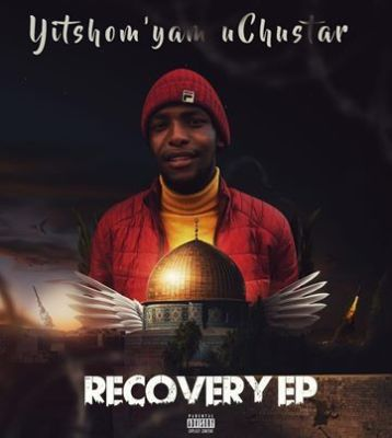Fakaza Music Download Chustar Recovery EP Zip