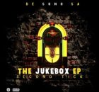 Fakaza Music Download De Song SA The Jukebox (Second Tick) EP