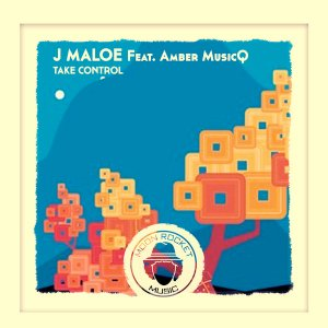 J Maloe Take Control Mp3 Fakaza Download