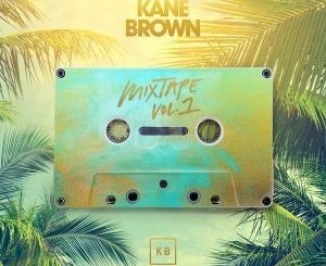 Fakaza Music Download Kane Brown Last Time I Say Sorry Mp3
