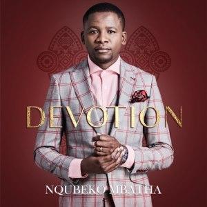 Nqubeko Mbatha Ngomthandazo Mp3 Fakaza Download
