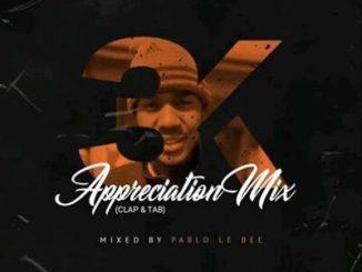 Pablo Le Bee 3k Appreciation Mix Mp3 Fakaza Download