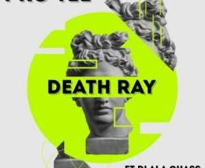 Fakaza Music Download Pro Tee Death Ray Mp3