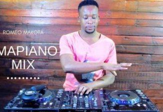 Fakaza Music Download Romeo Makota Amapiano Mix 25 August 2020 MP3