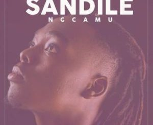 Fakaza Music Download Sandile Ngcamu Uthando Mp3 Download