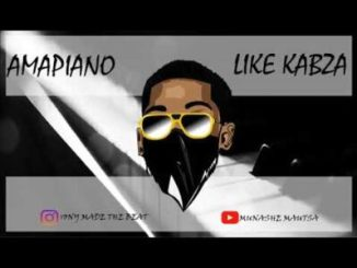 Tony Like Kabza Mp3 Fakaza Download