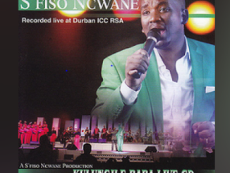 Fakaza Music Download S'fiso Ncwane Kulungile Baba Live Album