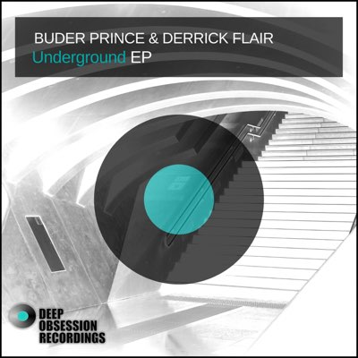 Fakaza Music Download Buder Prince & Derrick Flair Underground Mp3