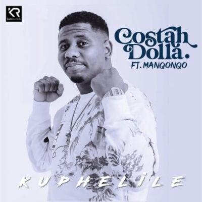 Costah Dolla Kuphelile Mp3 Download Fakaza
