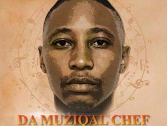 Fakaza Music Download Da Muziqal Chef Too Late Mp3