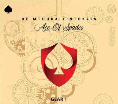 Fakaza Music Download De Mthuda & Ntokzin Gear 1 MP3
