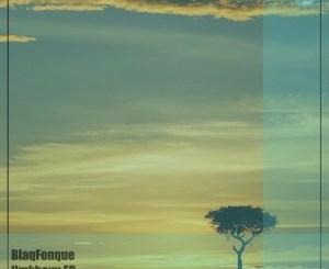 Fakaza Music Download BlaqFonque Umkhovu EP Zip