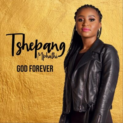 Tshepang Mphuthi God Forever EP Zip Download Fakaza