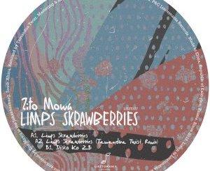 Fakaza Music Download Zito Mowa Limps Skrawberries EP Zip