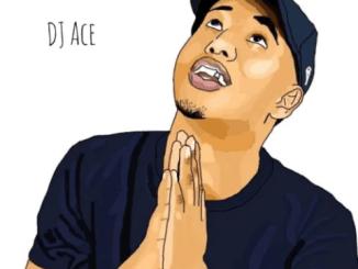 Fakaza Music Download DJ Ace Secret Set Mp3