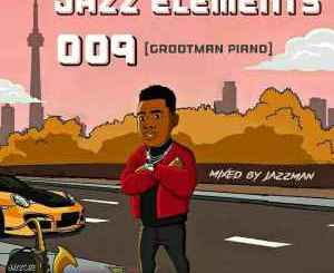 Fakaza Music Download Jazzman Jazz Elements 009 Mp3