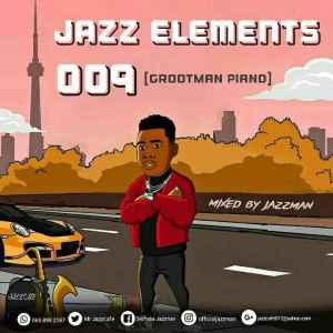 Fakaza Music Download Jazzman Jazz Elements 009 Mp3