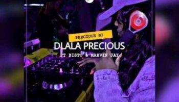 Fakaza Music Download Precious DJ Dlala Precious MP3