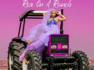 Fakaza Music Download Rose Rose On A Ranch Album Zip