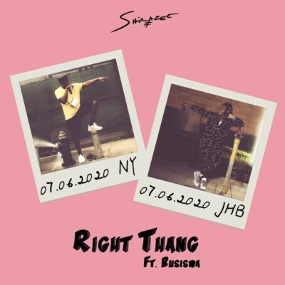 Shirazee Right Thang Ft. Busiswa MP3 download